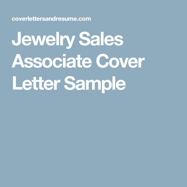 Jewelry Sales Associate Cover Letter Sample | Home | Cover ...