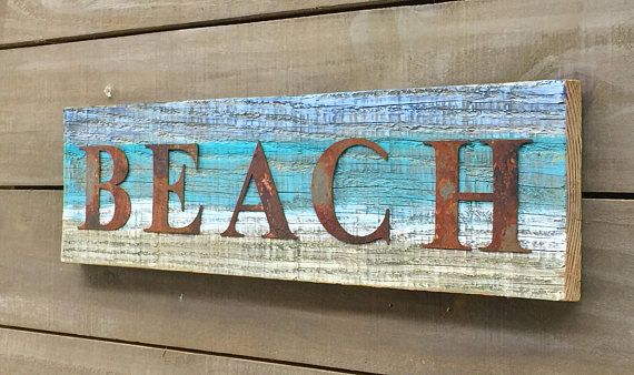 Rustic Beach Sign On Reclaimed Painted Barn Wood Rusty Metal Rustic Beach Signs Beach Signs Beach Cottage Style