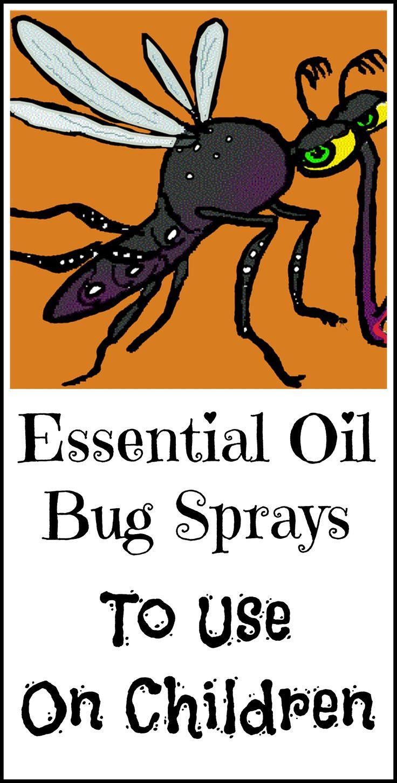 All natural bug sprays designed for children, including a DIY spray.