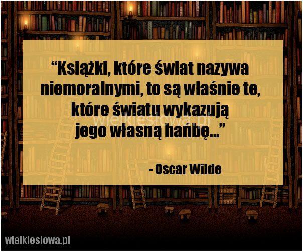 Książki, które świat nazywa niemoralnymi... #Wilde-Oscar,  #Książki, #Świat-i-podróże