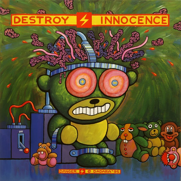 Destroy Innocence - Dadara