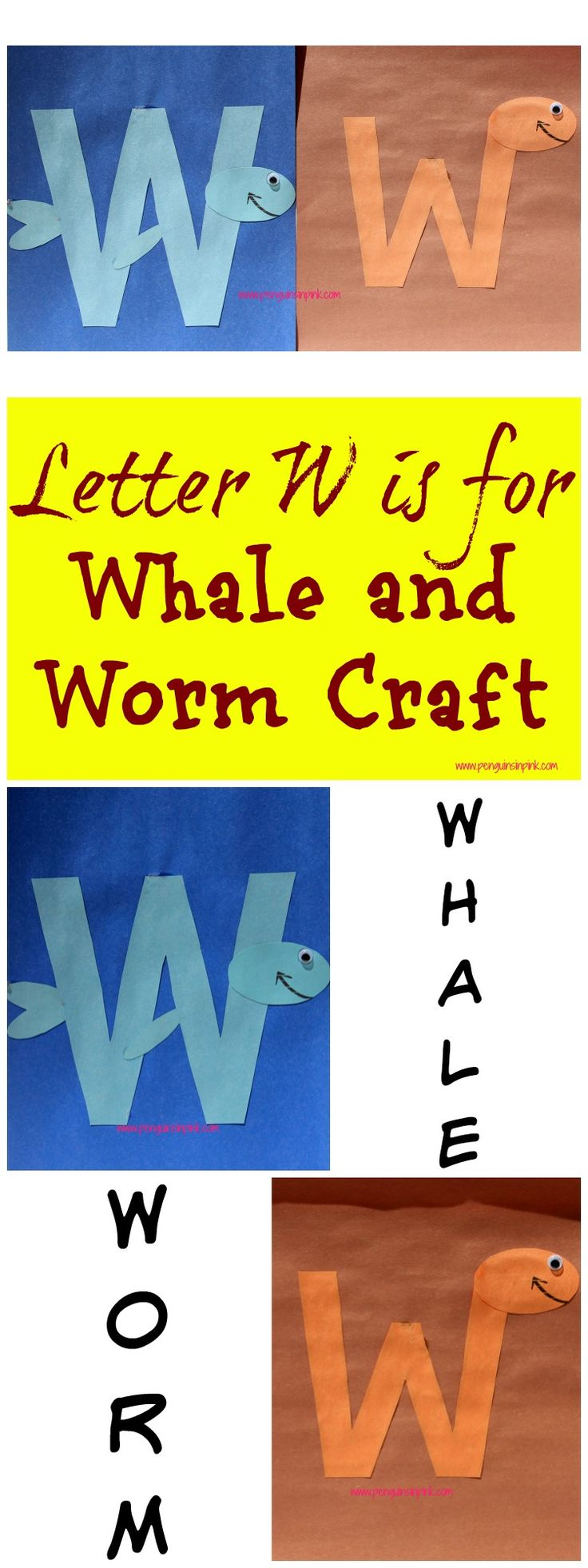 Letter W is for Whale and Worm Craft is a fun letter a craft making a