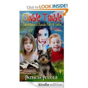 Amazon.com: Double Trouble (Adventures of Rascals Polly & Gertie 2 Books in 1) eBook: Patricia Puddle, Patrica Puddle: Books