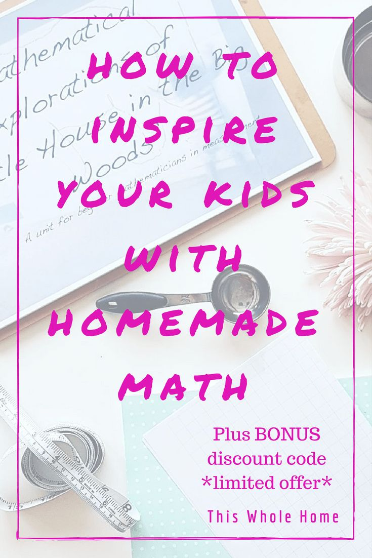 How to Inspire Your Kids with Homemade Math