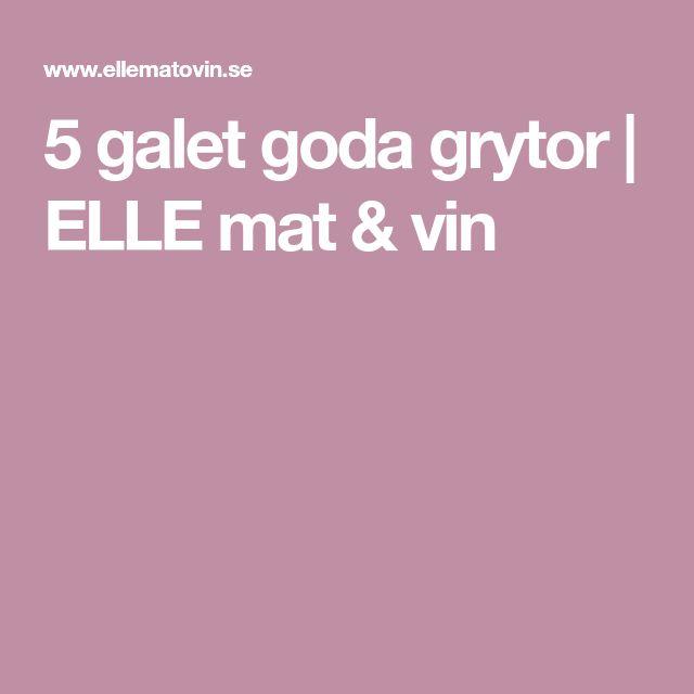 5 galet goda grytor | ELLE mat & vin