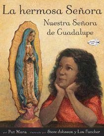 La hermosa Senora: Nuestra Senora de Guadalupe - Spanish language edition of The Beautiful Lady