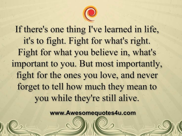 Fight For Your Life Quotes Enchanting Fighting For Your Marriage Quotes .thing I Ve Learned In Life
