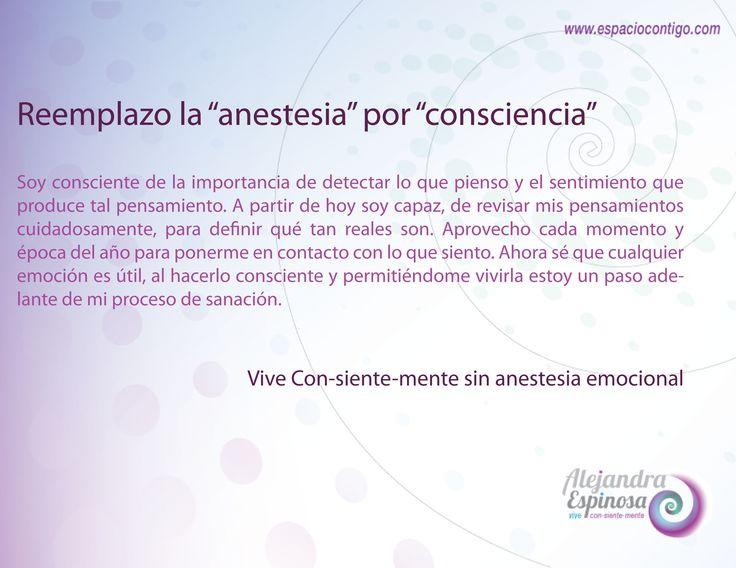 """Reemplazo la """"anestesia"""" por """"consciencia"""". #Vive #ConSienteMente"""