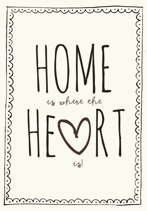 AND I LOVE BEING IN MY LITTLE HOME WITH MY LITTLE FAMILY...MY LOVES, MY HEART...
