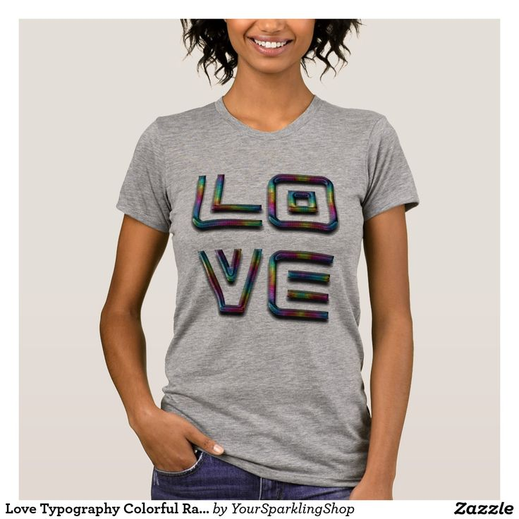 #Love Typography Colorful Rainbow Color Text #Shirt
