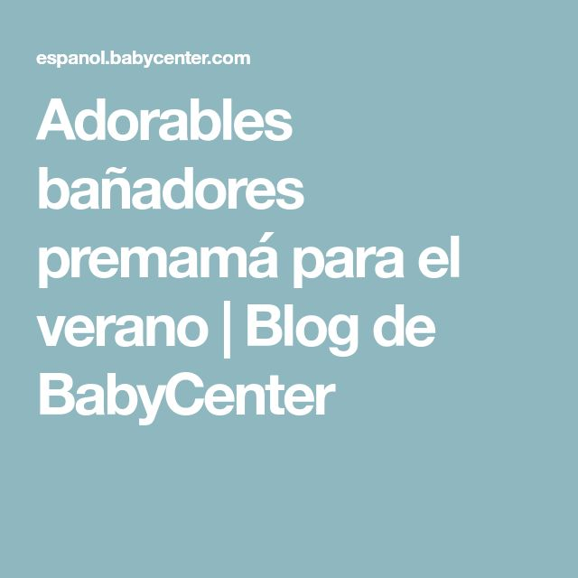 Adorables bañadores premamá para el verano | Blog de BabyCenter