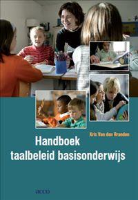 Handboek taalbeleid basisonderwijs | Wil je meer inzicht over een taalbeleid op school? In dit boek vind je a.d.h.v. concrete praktische voorbeelden hulp bij het uitstippelen van een taalbeleid.