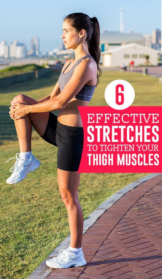 6 Effective Stretches to Tighten your Thigh Muscles