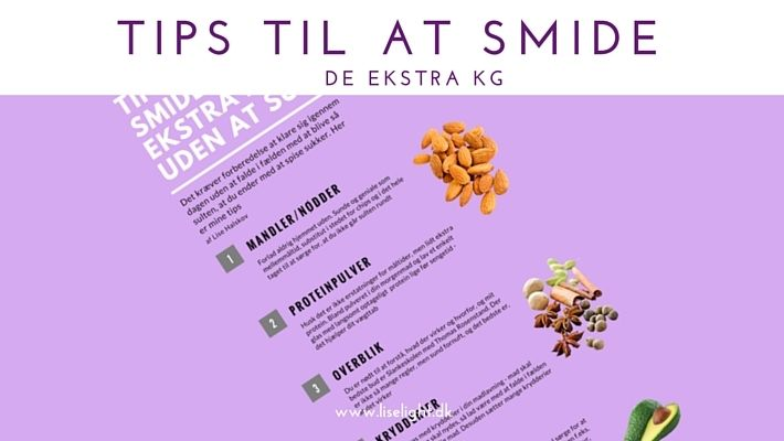 Tips til at smide de ekstra kg http://liselight.dk/tips-smide-ekstra-kg/