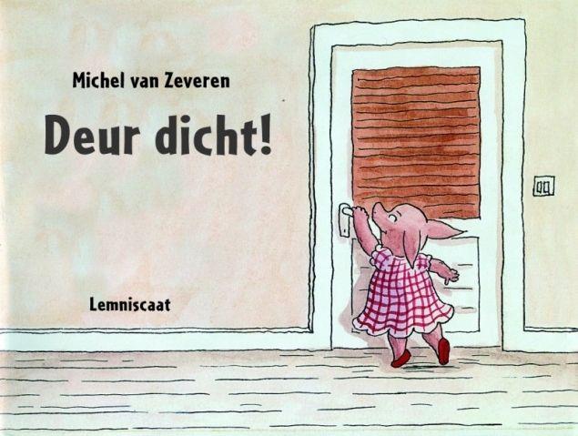 Lemniscaat NL » Jeugd » Prentenboeken » Titels » Deur Dicht!