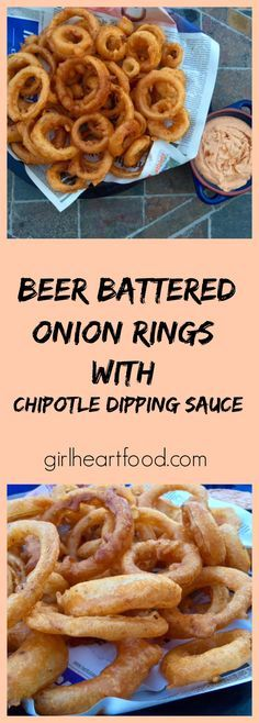 These Beer Battered Onion Rings with Chipotle Dipping Sauce are easy ...