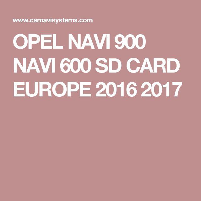 OPEL NAVI 900 NAVI 600 SD CARD EUROPE 2016 2017