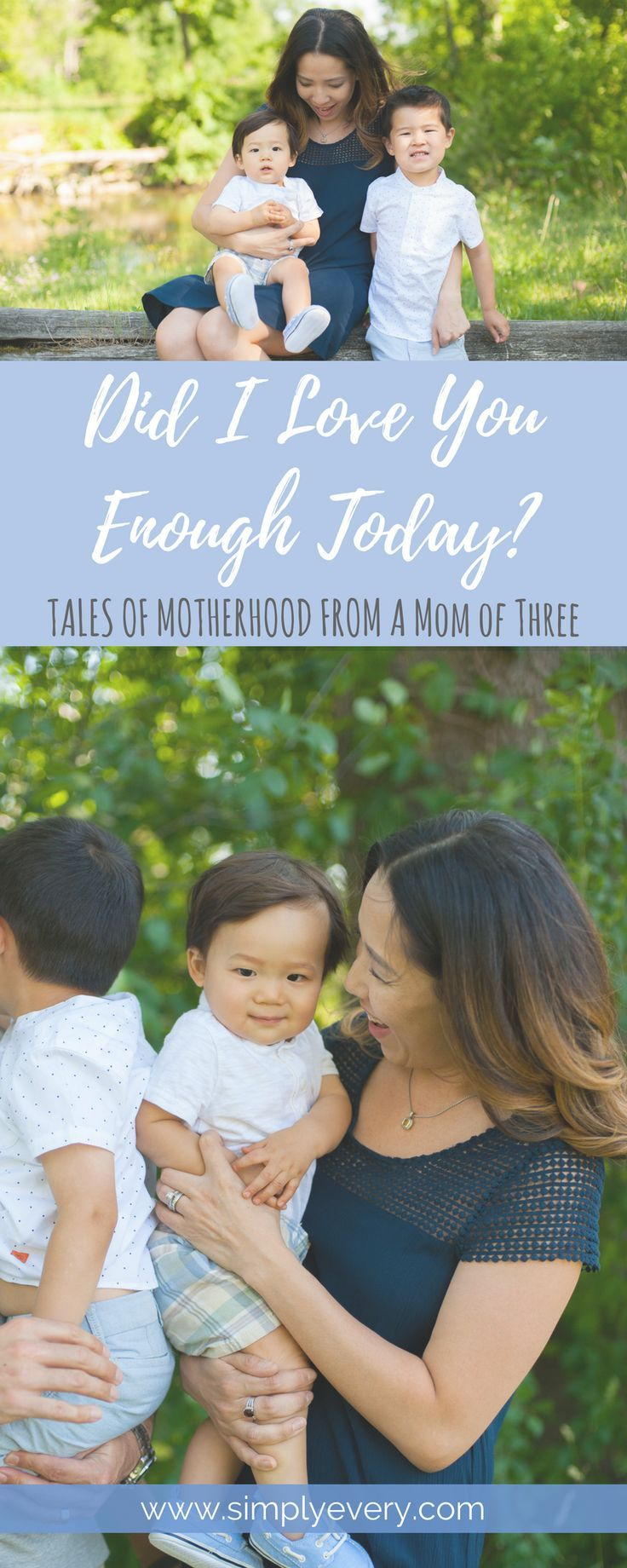 Did I Love You Enough Today, tales of motherhood from a mom of three, parenting, motherhood, mom life, mom guilt, motherhood encouragement, encouragement for moms