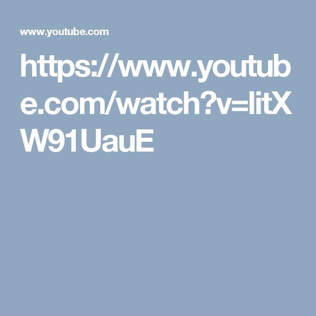 https://www.youtube.com/watch?v=litXW91UauE