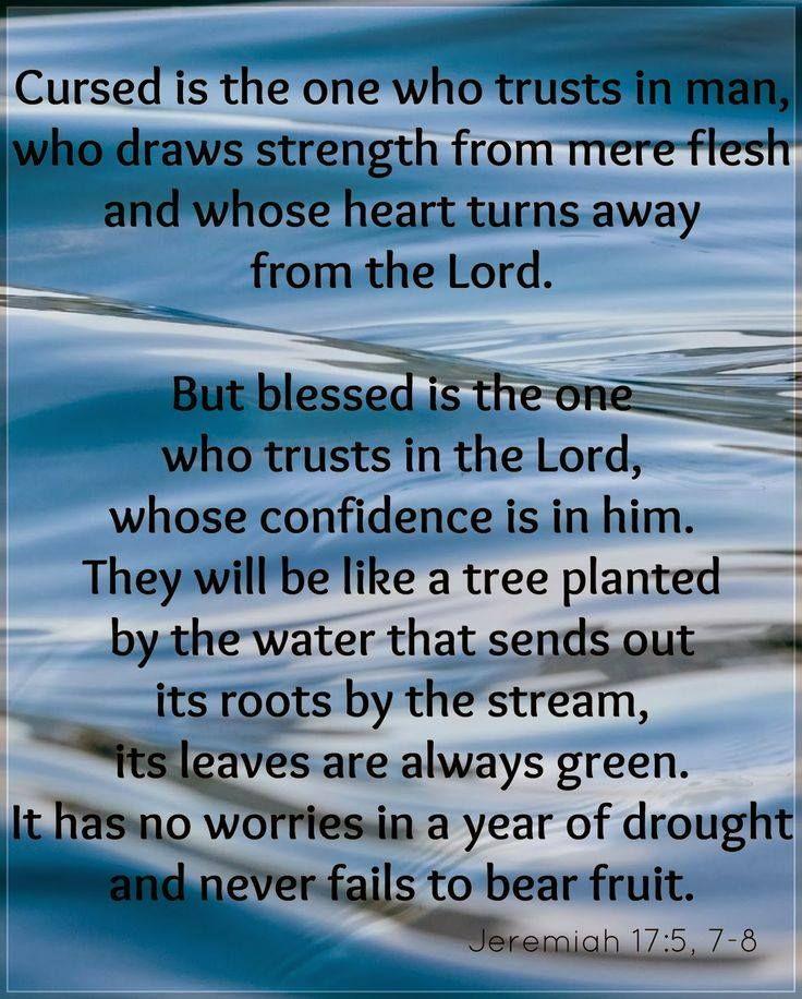 Jeremiah 17:5, 7-8