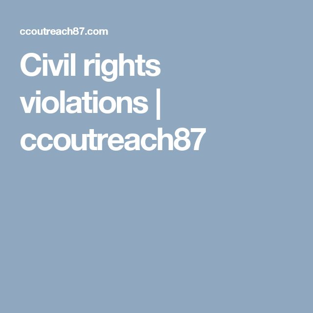 Civil rights violations | ccoutreach87