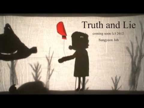 Truth and Lie by Sungyeon Joh