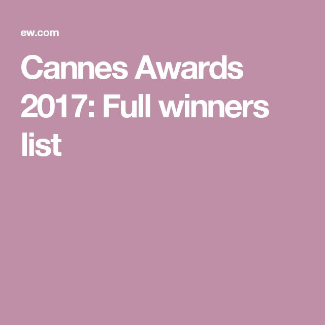 Cannes Awards 2017: Full winners list