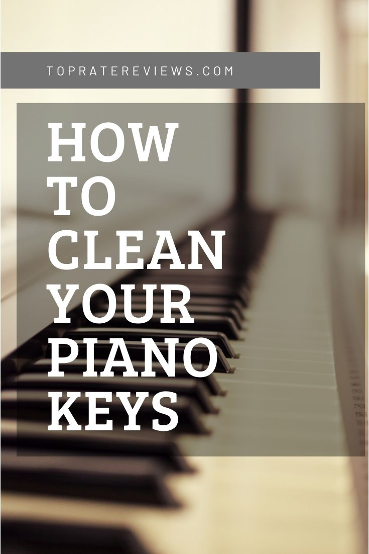 Tips For Cleaning Your Piano Keys Piano Keys Cleaning Helpful Hints