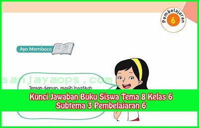 Kunci Jawaban Buku Siswa Tema 8 Kelas 6 Halaman 125, 126 ...