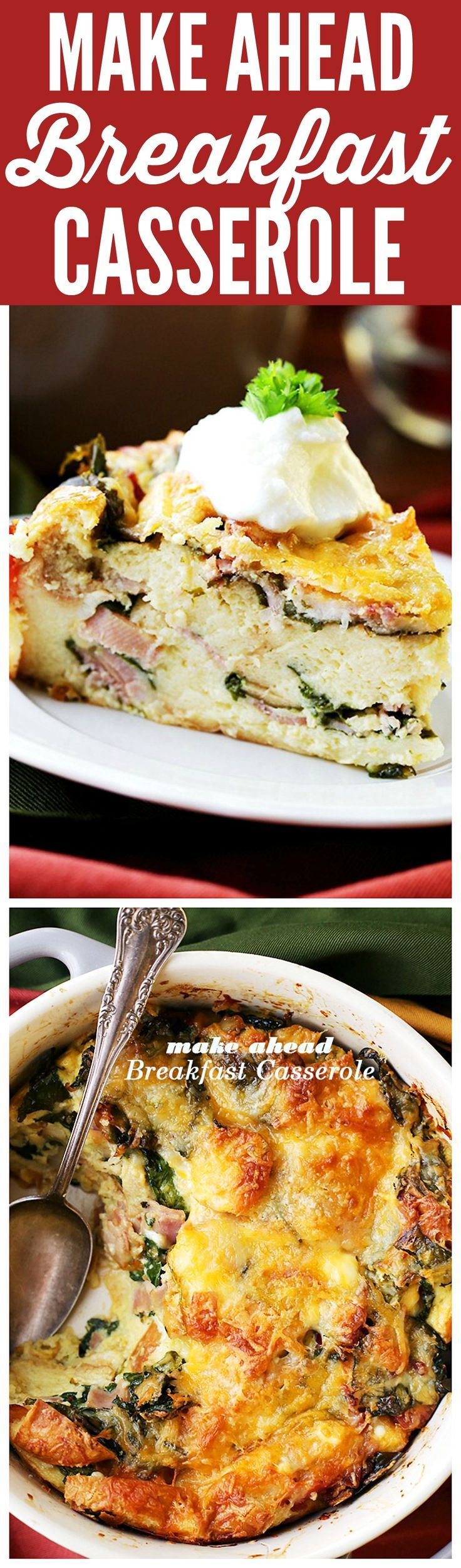 Make Ahead Breakfast Casserole - Easy to prepare, make ahead breakfast casserole chock full of hearty bacon, ham, cheeses and spinach. Prepare this the night before Christmas, and just pop it in the oven in the morning. Warm, cheesy and delicious!