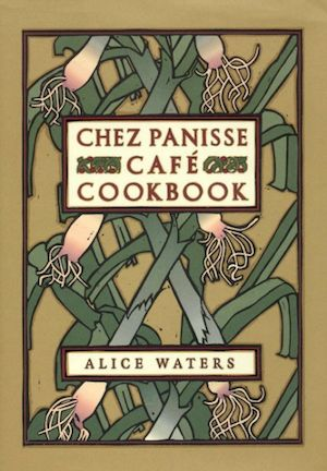 Find out why you should read Chez Panisse Cafe Cookbook and add it to your foodie bookshelf.