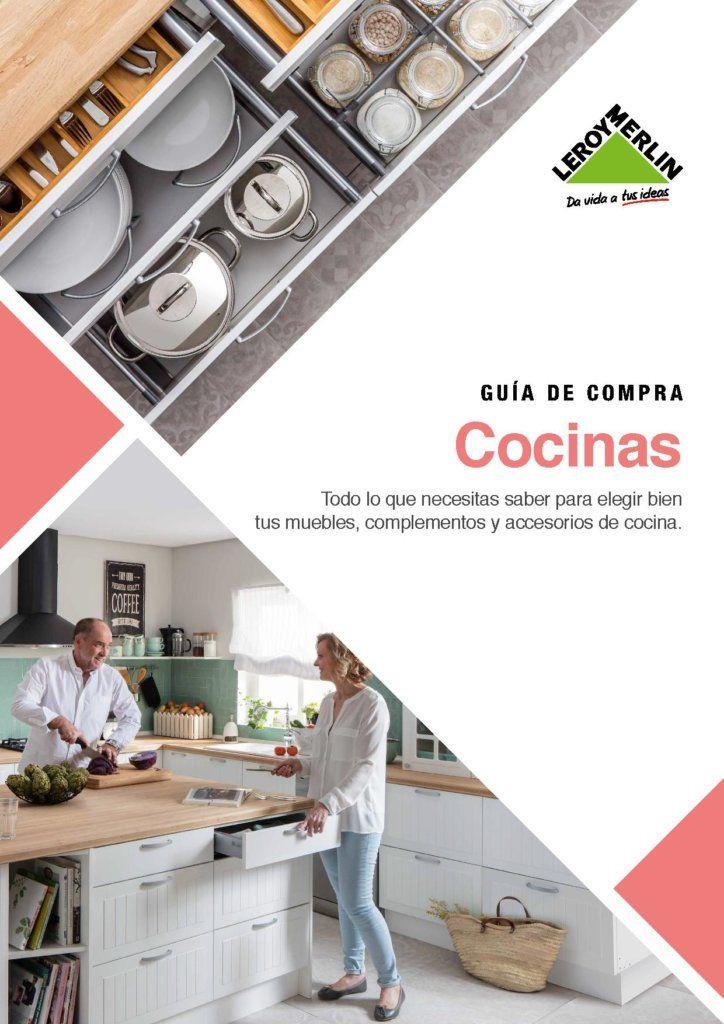 Cocinas Leroy Merlin 2018 Es Lo Que Necesita Tu Casa Catalogo