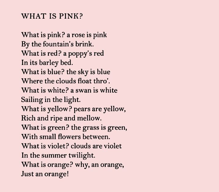 """""""What Is Pink?"""" -- Christina Rossetti"""