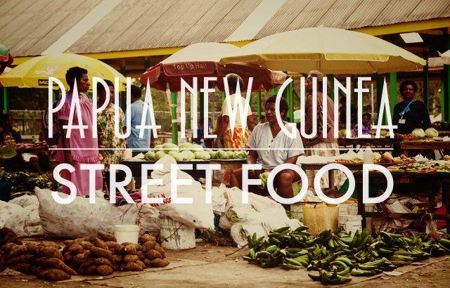 Street Food: Papua New Guinea