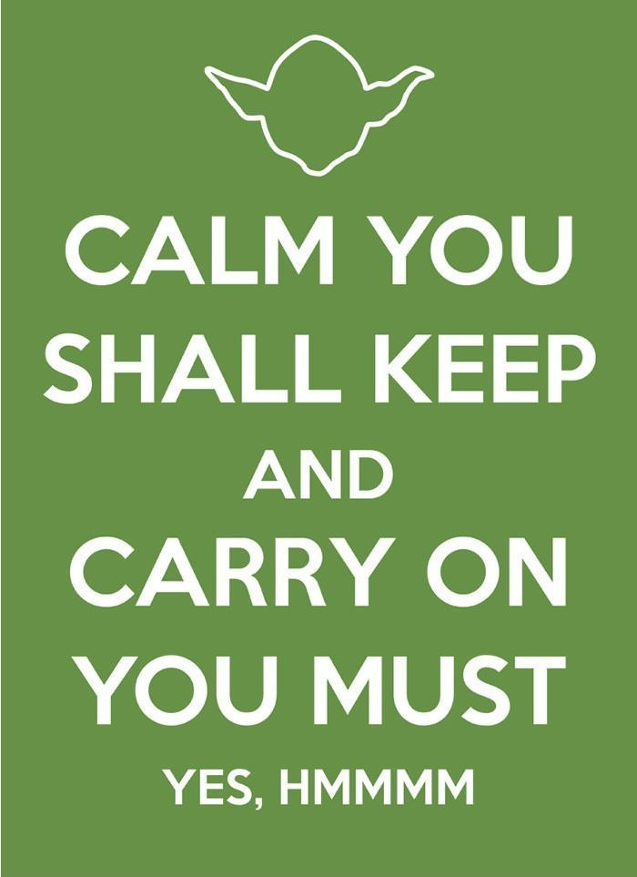 Great this is. (:Starswars, Word Of Wisdom, Quote, Keep Calm Posters, Yoda, Star Wars, Keepcalm, Stars Wars, Wise Words