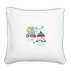 Baby It's Cold Outside Square Canvas Pillow