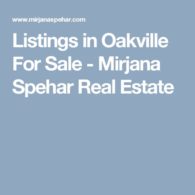 Listings in Oakville For Sale - Mirjana Spehar Real Estate