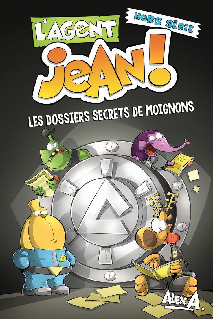 Agent Jean Hors série - Les dossiers secrets de Moignons -  Alex A. -  Référence : 171700 #Livre #Enfant #BD #Book #Québec