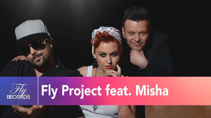 FLY PROJECT feat MISHA - JOLIE (by Dj Sava)(Official Music Video)