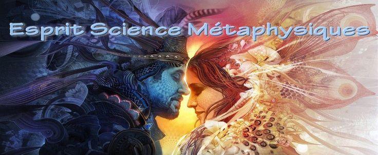 Esprit Science Métaphysiques