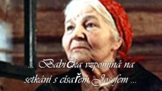 ♥♥♥ 2/11 Božena Němcová ....Babička vzpomíná na setkání s císařem Josefem ♥♥♥, via YouTube.