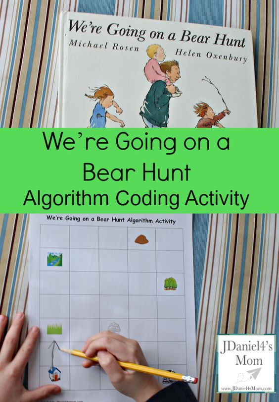 We're Going on a Bear Hunt Algorithm Coding Activity- Children can learn about building an algorithm while retelling a story. The algorithm story sheet is available for free on JDaniel4smom.com .