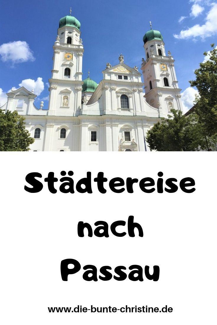 Dreiflussestadt Passau Sahnetortenhauser Und Die Grosste Orgel Der Welt Die Bunte Christine Passau Reisen Reisebilder
