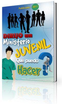 Recursos Para Jovenes Cristianos: DIRIJO UN MINISTERIO JUVENIL Que Puedo Hacer