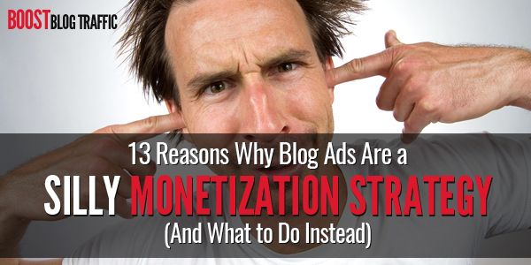 If you think advertising is the best way to make money from your blog, think again. This post explains why blog ads just make you look silly.