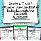 Common Core ELA Standards Checklists for Grades 6, 7, and 8  This is a bundle of three 62-page resources (186 pages total); each resource features ...