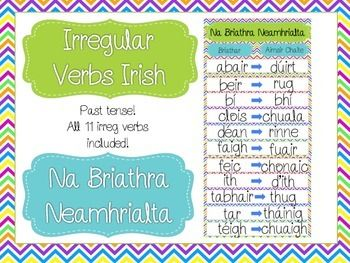 irish grammar - irregular verbs - na briathra neamhrialta