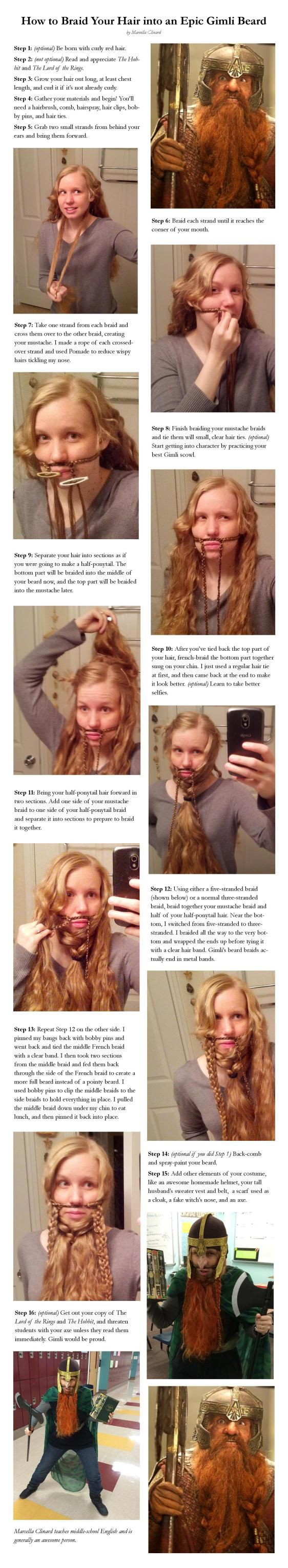 Womens guide to a Gimli-beard! This woman is amazing! Also, it is my dream to teach The Hobbit and The Lord of the Rings Trilogy!