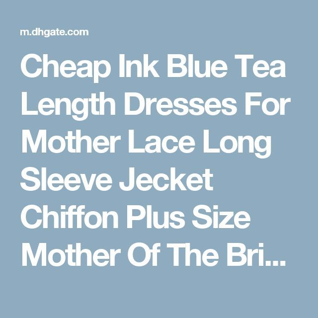 Awesome Silver Party Dresses Cheap Ink Blue Tea Length Dresses For Mother Lace Long Sleeve Jecket Chiffon Plu... Check more at http://24store.cf/fashion/silver-party-dresses-cheap-ink-blue-tea-length-dresses-for-mother-lace-long-sleeve-jecket-chiffon-plu/
