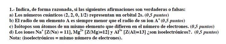 Ejercicio 1, propuesta 2, SETIEMBRE 2007-2008. Examen PAU de Química de Canarias. Temas: estructura atómica.